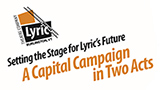 Lyric Theatre Capital Campaign